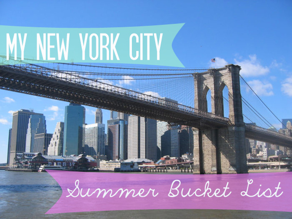 NYC Summer Bucket List